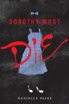 D-Dorothy Must Die