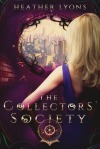 The Collectors society by Heather Lyons