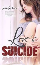 Love's suicide by Jennifer Foor