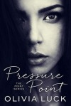 Pressure point by Olivia Luck