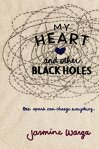 I-My heart and other black holes by Jasmine Warga