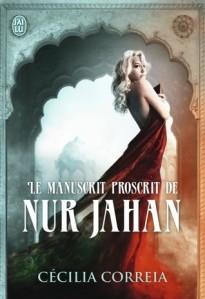 E - Le Manuscrit Proscrit de Nur Jahan