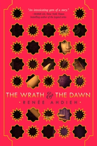 I- The wrath and the Dawn