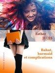 Bahut Barmaid et complications