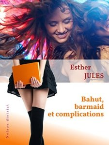Bahut Barmaid et complications