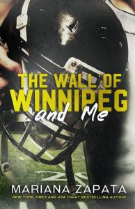 the wall of winipeg and me