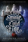 b-bright-smoke-cold-fire