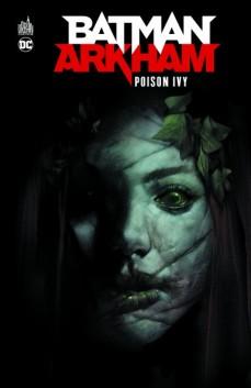 Batman Harkham Poison Ivy