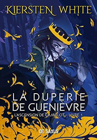 La duperie de Guenièvre