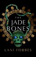 A - The Jade Bones