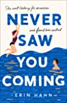 E - Never saw you coming by Erin Hahn